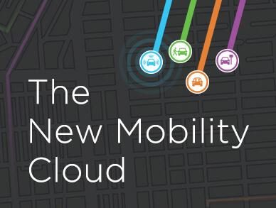 The New Mobility Cloud